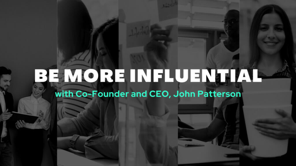 Be More Influential